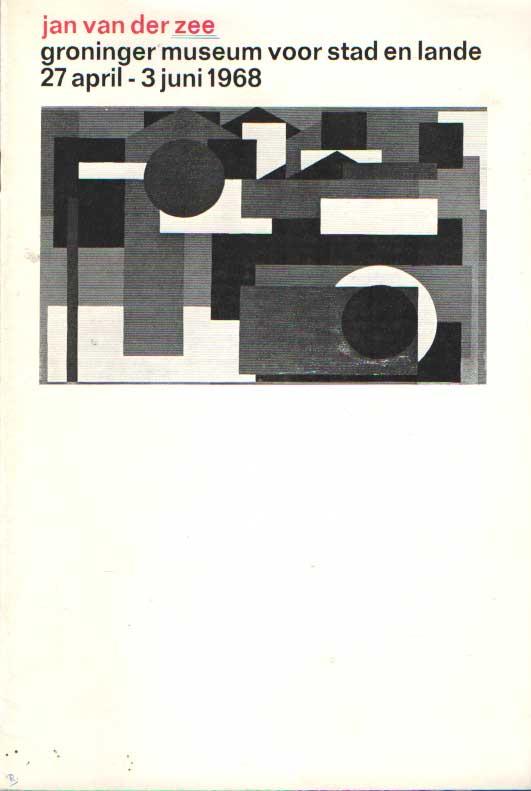 - Jan van der Zee. Groninger Museum voor Stad en Lande 27 april - 3 juni 1968.
