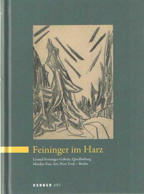 EGGING, BJÖRN - Feininger im harz.