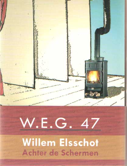 BRUIJN, PETER DE E.A. - Willem Elsschot. Achter de schermen.
