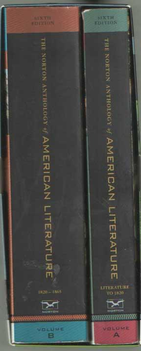 BAYM, NINA A.O. EDITORS - The Northern Anthology of American Literature. Vol. A: Literature to 1820. Vol. B: 1820-1865.