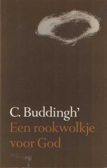 BUDDINGH', C. - Een rookwolkje voor God en andere miniaturen.