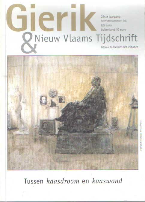 - Gierik & Nieuw Vlaams Tijdschrift, jaargang 25, nr.96. Tussen kaasdroom en kaaswond.