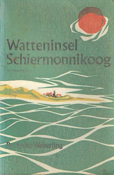 WEBERLING, FOCKO - Watteninsel Schiermonnikoog.