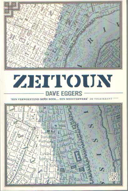 EGGERS, DAVE - Zeitoun.