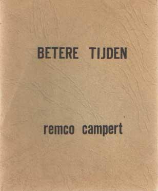 CAMPERT, REMCO - Betere tijden.