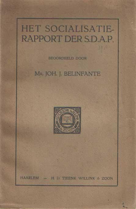 BELINFANTE, JOH. J. - Het socialisatierapport der S.D.A.P. beoordeeld door.