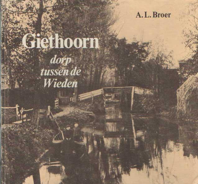 BROER, A.L. - Giethoorn, dorp tussen de Wieden.