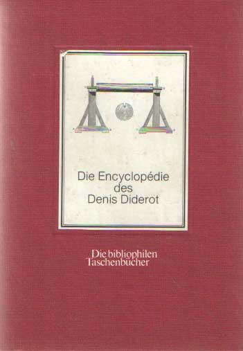 DIDEROT, DENIS - Die Encyclopedie des Denis Diderot, Eine Auswahl.