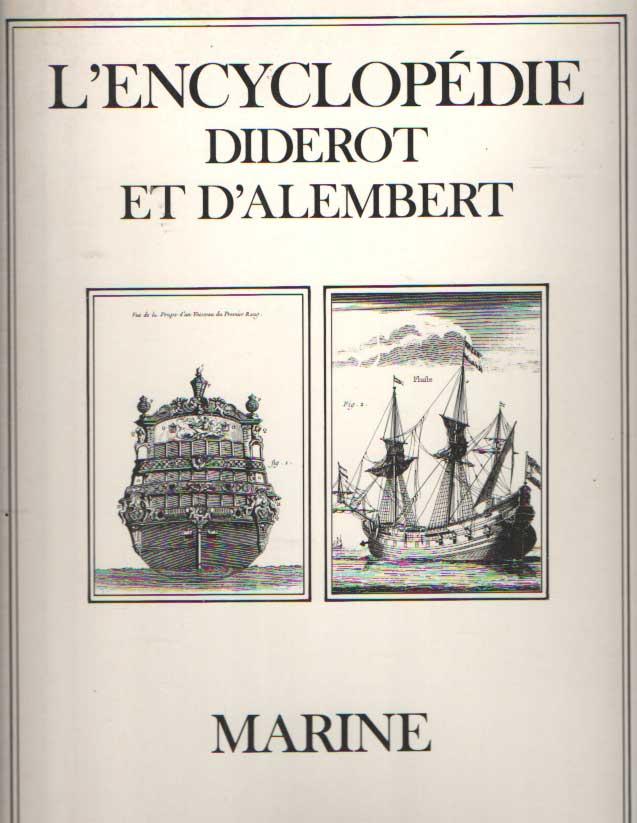 DIDEROT ET D'ALEMBERT - L'Encyclopédie. Marine.