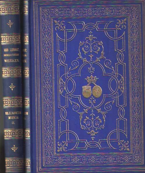 LENNEP, J. VAN - Elizabeth Musch (in 2 delen).