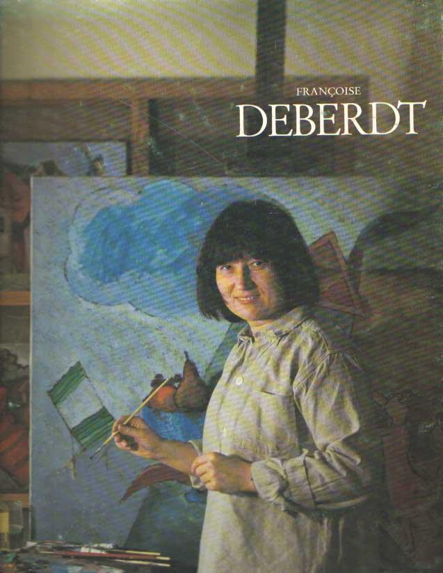 - Françoise Deberdt.
