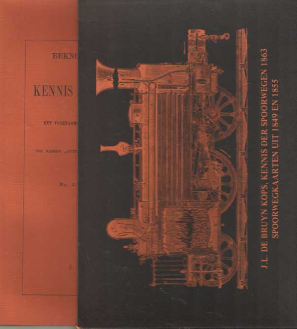 BRUYN KOPS, J.L. DE - Beknopte handleiding tot de kennis der Spoorwegen. Spoorwegkaarten uit 1849 en 1855.