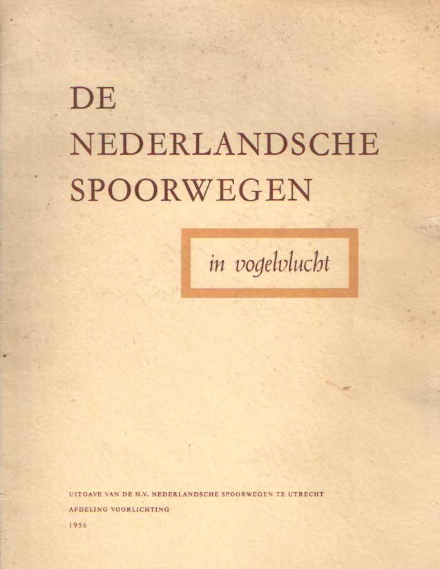 - De Nederlandsche Spoorwegen in vogelvlucht.