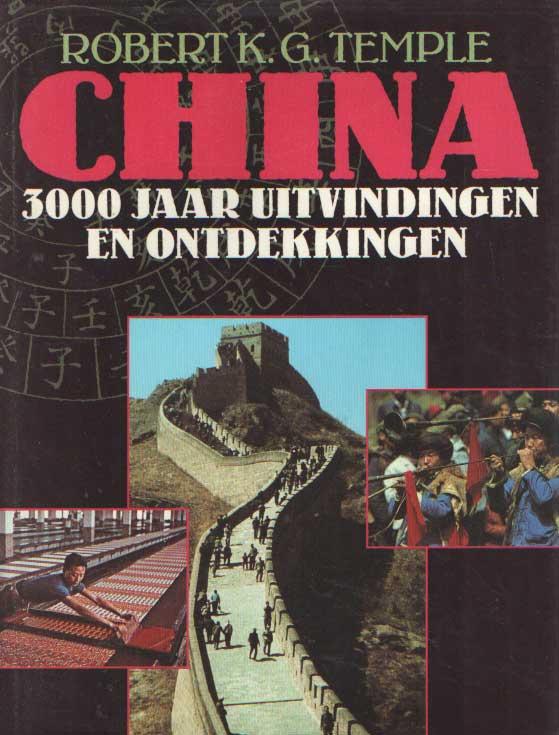 TEMPLE, ROBERT K.G. - China. 3000 jaar uitvindingen en ontdekkingen.