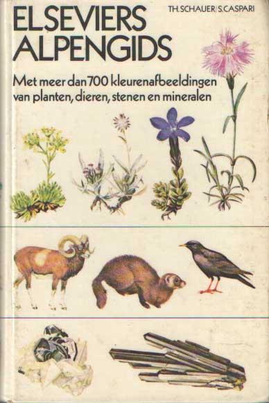 SCHAUER, TH. - Elseviers alpengids.