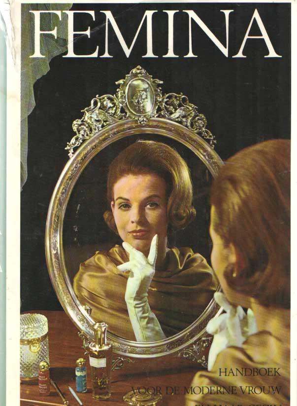SCHERPHUIS, AGETH E.A. - Femina. Handboek voor de moderne vrouw en haar gezin. Deel 3.