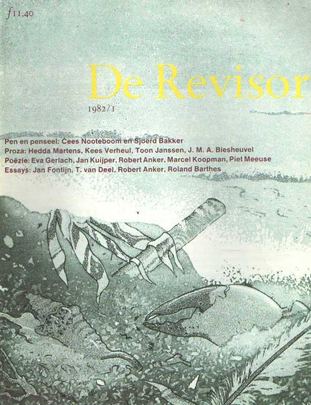 BUUREN, MAARTEN E.A. (RED.) - De Revisor. Tweemaandelijks tijdschrift. Negende jaargang, 1982/1.