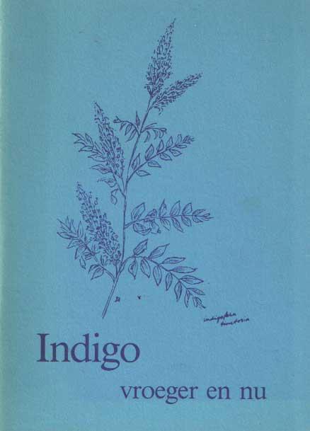 - Indigo vroeger en nu.