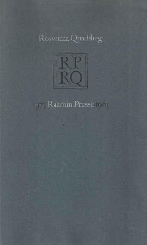 EKKART, RUDOLG E.O. & HUIB VAN KRIMPEN - Roswitha Quadflieg 1973 Raamin Presse 1983..