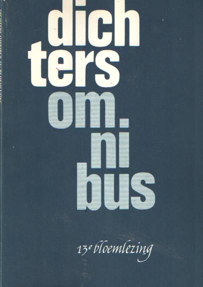 DIVERSE AUTEURS - Dichters omnibus. Dertiende bloemlezing.