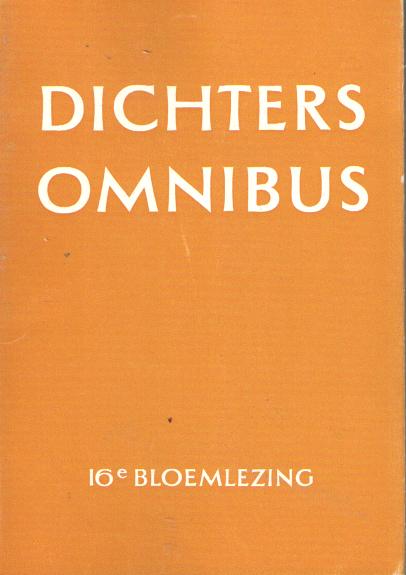 DIVERSE AUTEURS - Dichters omnibus. Zestiende bloemlezing.
