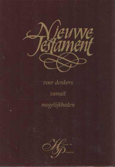 - Nieuwe Testament : voor denkers vanuit mogelijkheden.