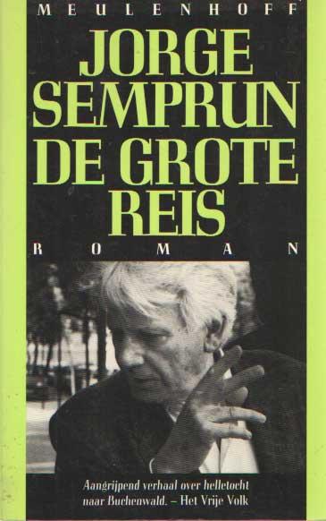 SEMPRUN, JORGE - De grote reis.