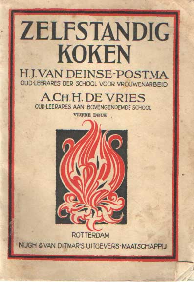 DEINSE POSTMA, H.J. VAN & A.CH.H. DE VRIES - Zelfstandig koken.