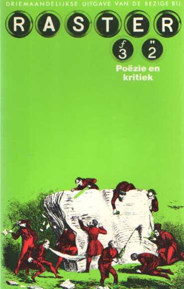 BAKX, H.W. , J. BERNLEF E.A. (RED.) - Raster 32. Poëzie en kritiek.