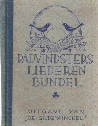 BUNGENBERG DE JONG, R. EN I. SILLEVIS-STANTS (BEWERKING) - Padvindsters Liederenbundel.