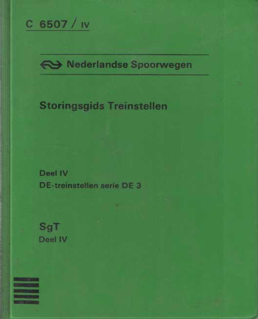- Storingsgids Treinstellen. Deel IV DE-treinstellen serie DE-3.
