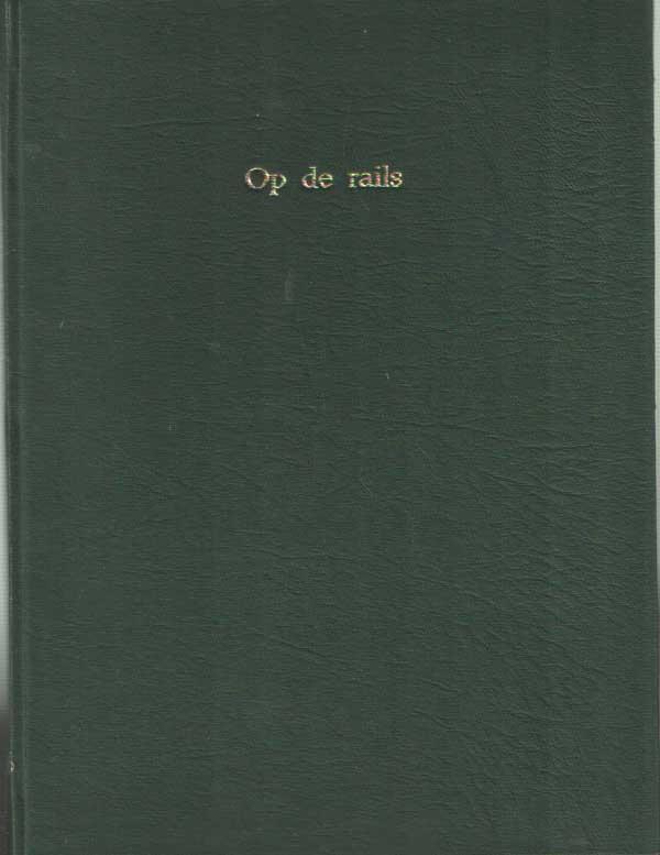 - Op de Rails. Maandblad van de Nederlandsche Vereeniging van Belangstellenden in het Spoor- en Tramwegwezen. 24e/25e jaargang 1956/1957 2x12 nrs compleet.