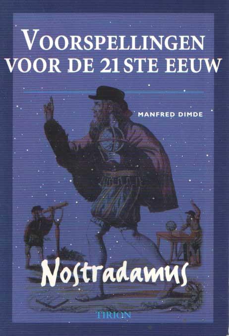 DIMDE, MANFRED. - Voorspellingen voor de 21ste eeuw. Nostradamus..