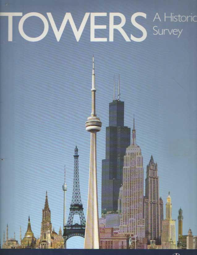 HEINLE, ERWIN & FRITZ LEONHARDT - Towers: A Historical Survey.