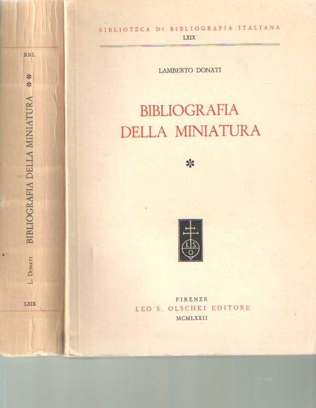 DONATI, LAMBERTO - Bibliografia della miniatura (2 volumes).