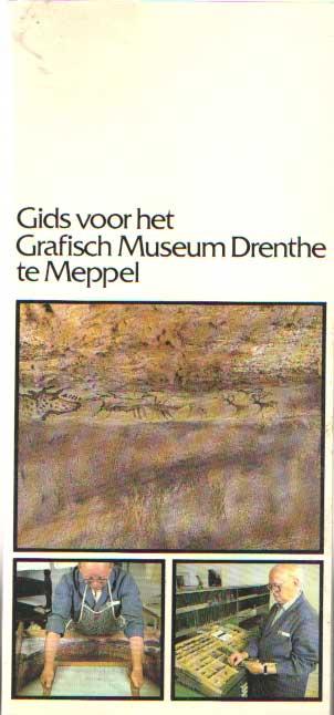 - Gids voor het Grafisch Museum Drenthe te Meppel.