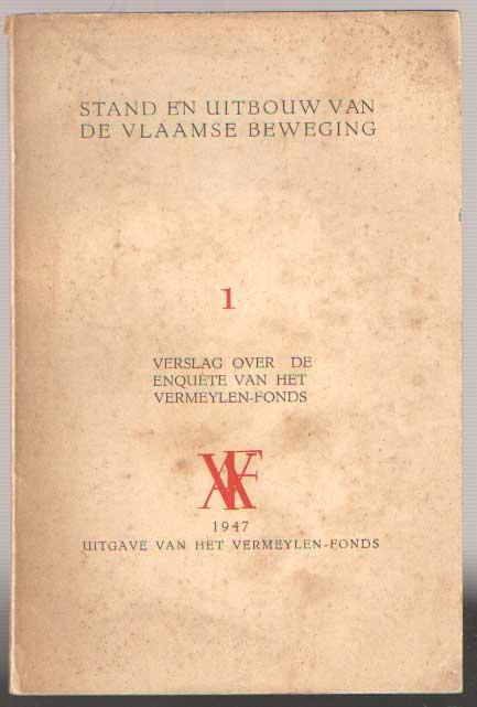 DIV. - Stand en uitbouw van de Vlaamse Beweging. 1. Verslag over de enquête van het Vermeylen-Fonds..