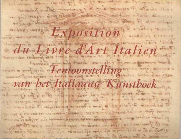 - Exposition du livre d'art Italien. Tentoonstelling van het Italiaanse kunstboek. Belgique-Belgie 1965..