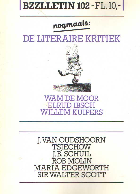 DIEPSTRATEN, JOHAN EN PHIL MUYSSON - Bzzlletin nr. 102. Nogmaals de literaire kritiek nummer.