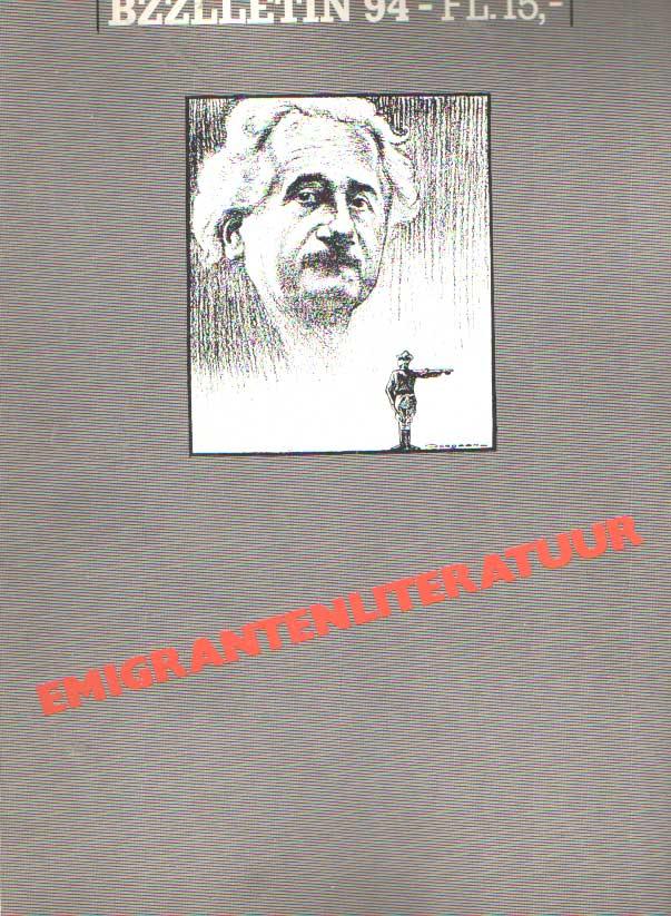 DIEPSTRATEN, JOHAN EN PHIL MUYSSON - Bzzlletin nr. 94. Emigrantenliteratuur.