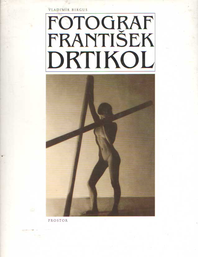 DRTIKOL, FRANTISEK - Fotograf Frantisek Drtíkol.