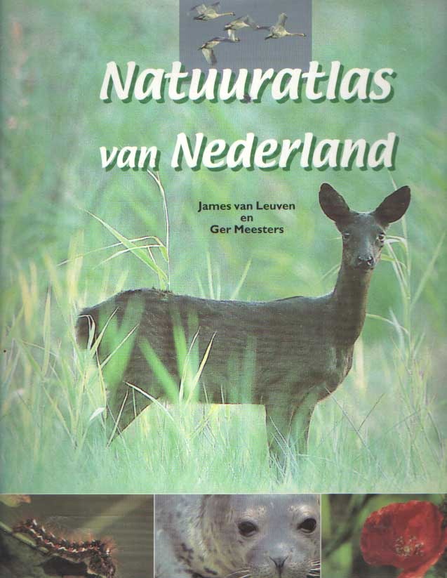 LEUVEN, JAMES VAN, MEESTERS, GER - Natuuratlas van Nederland.