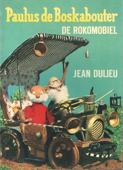 DULIEU, JEAN - Paulus de boskabouter. De rokomobiel.