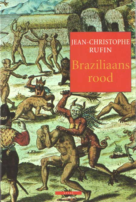 RUFIN, JEAN CHRISTOPHE - Braziliaans rood.