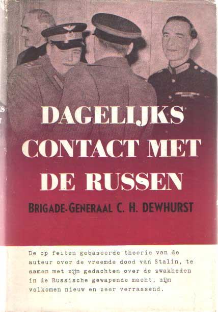 DEWHURST, C.H. - Dagelijks contact met de Russen.