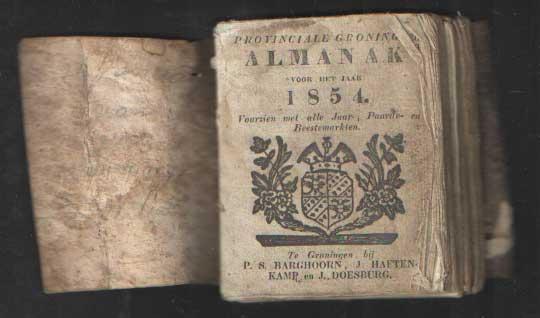 - Provinciale Groninger Hazelhoff's Almanak voor het jaar 1854. Voorzien van alle Jaar--, Paarde- en Beestenmarkten.