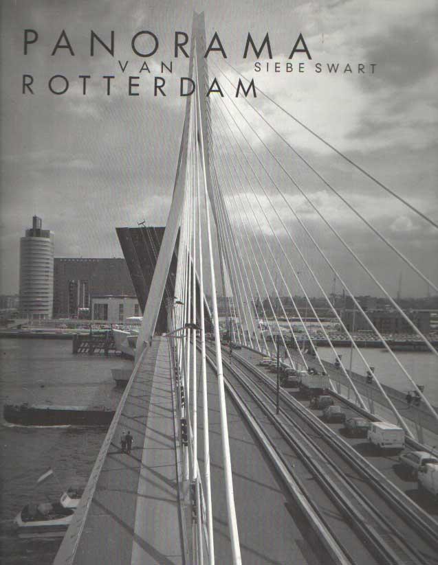 SWART, SIEBE - Panorama van Rotterdam.