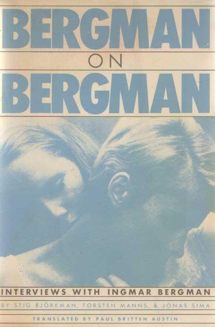 - Bergman on Bergman. Interviews with Ingmar Bergman by Stig Björkman, Torsten Manns & Jonas Slima.