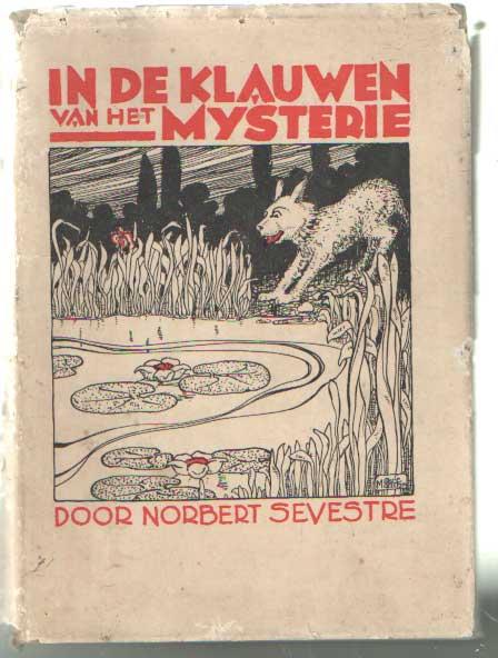 SEVESTRE, NORBERT - In de klauwen van het mysterie.