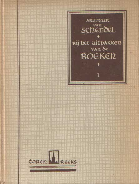 SCHENDEL, ARTHUR VAN - Bij het uitpakken van de boeken.